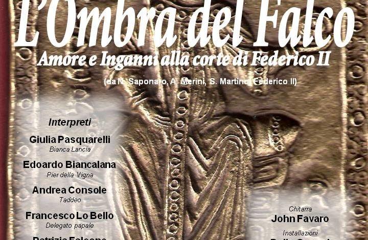 L'OMBRA DEL FALCO Uno spettacolo su Federico II di Svevia nel calendario del Giugno Pisano 9 GIUGNO, ore 21:00 – TEATRO NUOVO DI PISA