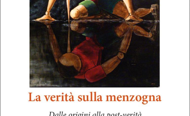 La verità sulla menzogna: il nuovo libro di Liliana dell'Osso e Luciano Conti