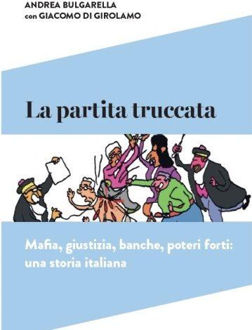 """In libreria """"La partita truccata"""", il libro – denuncia dell'imprenditore Andrea Bulgarella"""