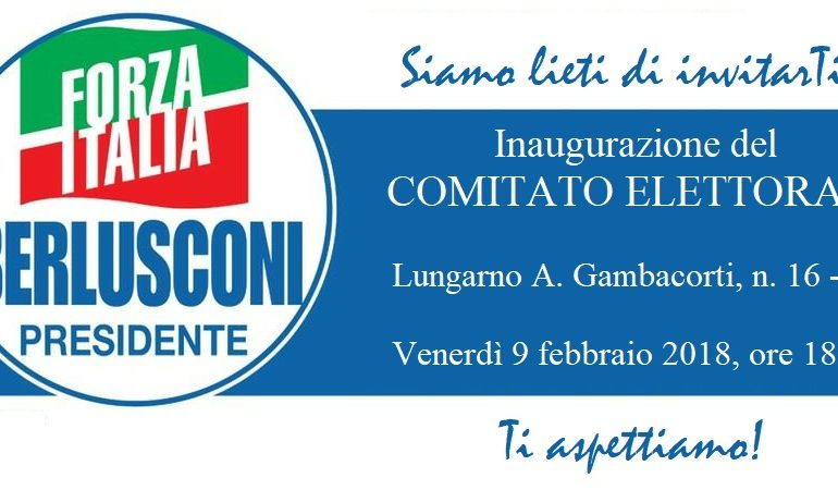 Elezioni 2018: Forza Italia inaugura il suo comitato elettorale