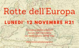 Pisa, Rotte dell'Europa un evento organizzato da Sinistra Italiana