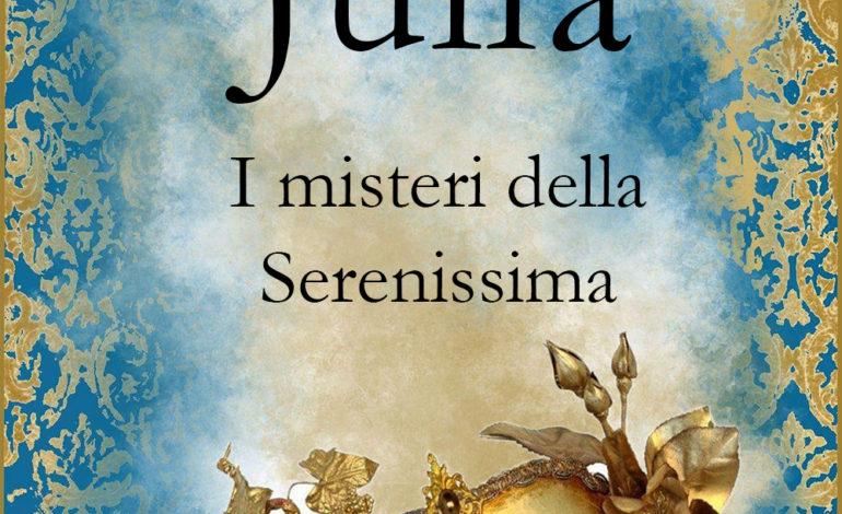 """Presentazione  di """"Julia. I misteri della serenissima"""" il libro di Gianluca Bechini"""