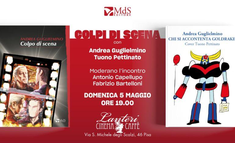 """A Pisa la presentazione di """"COLPI DI SCENA!"""" l'ultimo libro di Andrea Guglielmino"""
