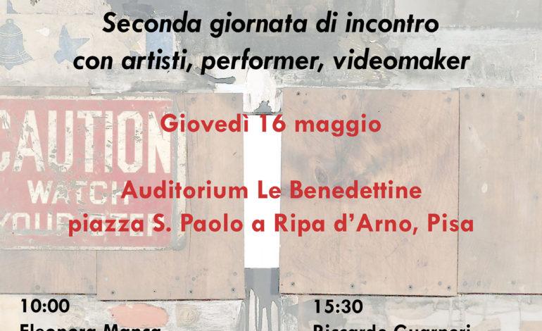 Pisa, artisti, videomaker e performer protagonisti di un incontro alle Benedettine