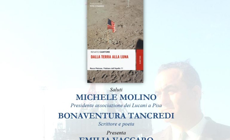 """Pisa, presentazione del libro """"DALLA TERRA ALLA LUNA. ROCCO PETRONE, L'ITALIANO DELL'APOLLO 11"""""""