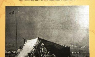 """""""Le chiavi del Mediterraneo. Gli esordi del Colonialismo Italiano"""", il nuovo libro di Andrea Cotticelli"""