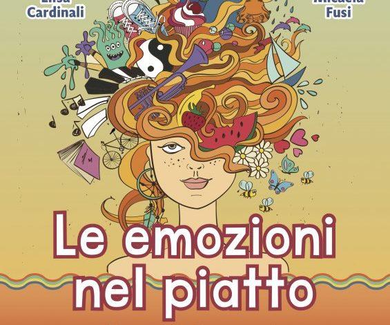 LE EMOZIONI NEL PIATTO, un libro per cercare un rapporto sano con il cibo